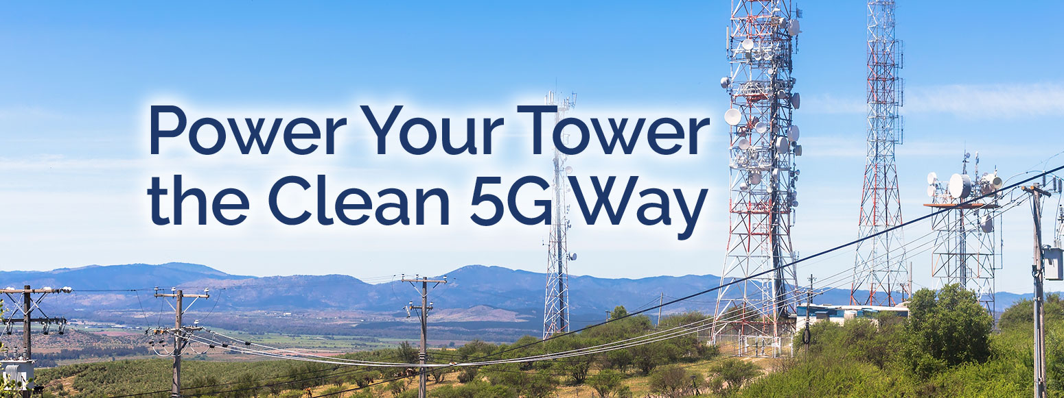 Power Your Tower with 5G
